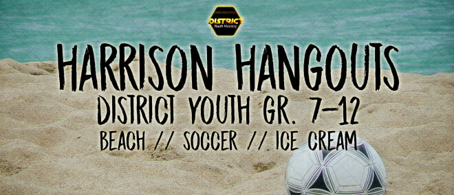 Harrison Hangouts - District Youth