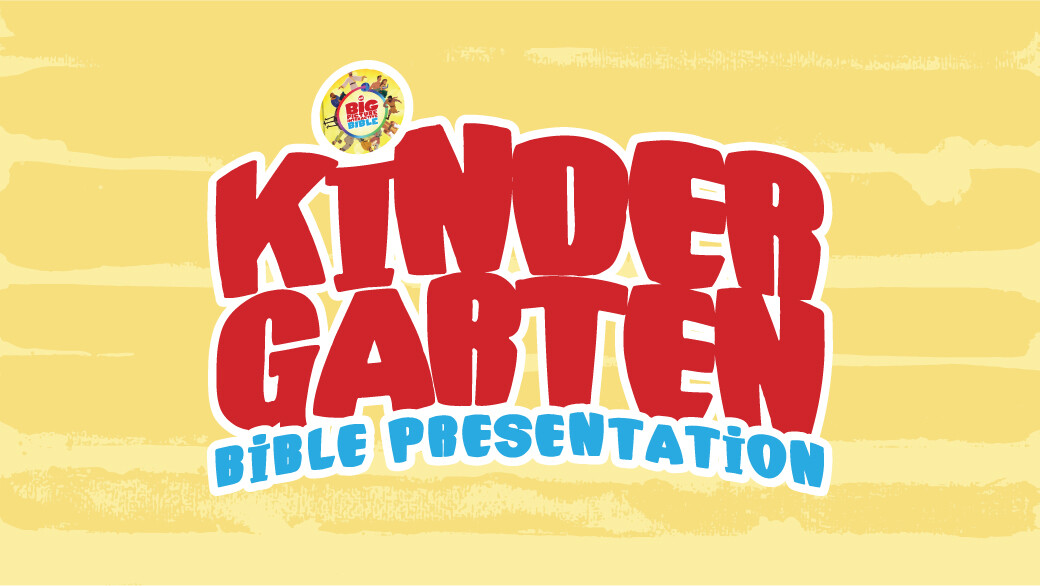 Kindergarten Bible Presentation