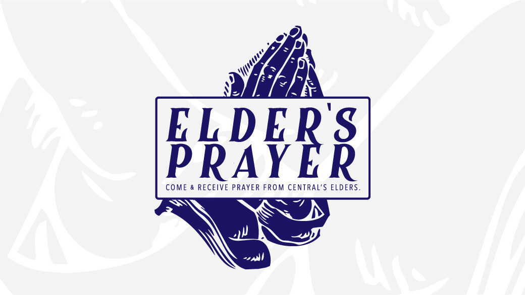 Receive Prayer From Elders