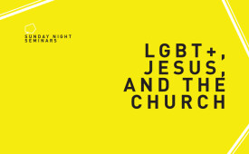 LGBT+, Jesus, and the Church
